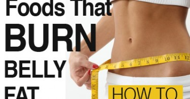 Top 10 Foods That Burn Belly Fat